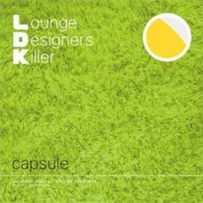 L.D.K. Lounge Designers Killer
