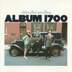 Album 1700 mp3 Album by Peter, Paul & Mary