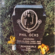 Rehearsals For Retirement mp3 Album by Phil Ochs
