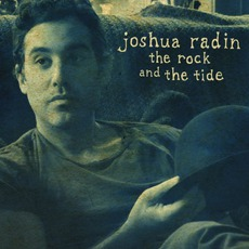The Rock And The Tide mp3 Album by Joshua Radin