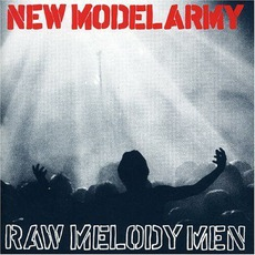 Raw Melody Men mp3 Live by New Model Army