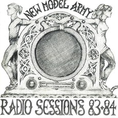 Radio Sessions '83-'84 mp3 Artist Compilation by New Model Army