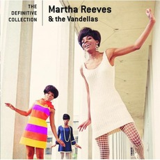 The Definitive Collection mp3 Artist Compilation by Martha And The Vandellas