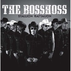 Stallion Battalion by The BossHoss
