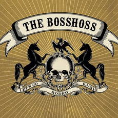 Rodeo Radio by The BossHoss