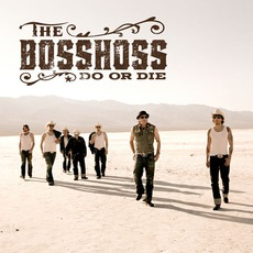 Do Or Die by The BossHoss