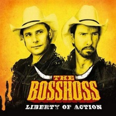 Liberty Of Action by The BossHoss