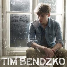 Wenn Worte Meine Sprache Wären mp3 Album by Tim Bendzko
