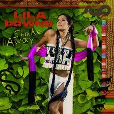 Shake Away mp3 Album by Lila Downs