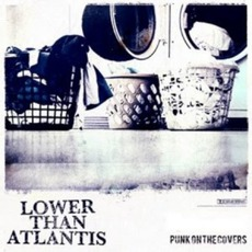 Punk On The Covers mp3 Album by Lower Than Atlantis