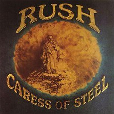 Caress Of Steel (Remastered) by Rush