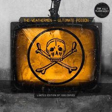Ultimate Poison by The Weathermen