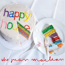 Happy House (Remixes) mp3 Remix by The Juan MacLean