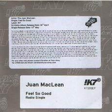 Feel So Good mp3 Single by The Juan MacLean