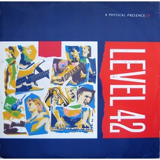 A Physical Presence (Remastered) by Level 42