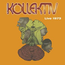 Live 1973 mp3 Album by Kollektiv