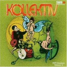 SWF-Sessions, Volume 5 mp3 Album by Kollektiv