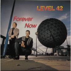 Forever Now (Re-Issue) by Level 42