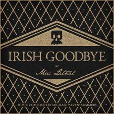 Irish Goodbye by Mac Lethal