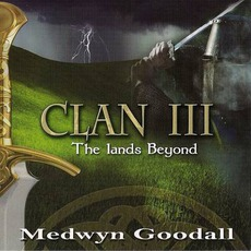 Clan III: The Lands Beyond by Medwyn Goodall