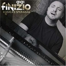 Musica E Speranza mp3 Album by Gigi Finizio
