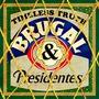 Brugal & Presidentes