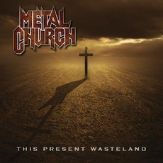 This Present Wasteland mp3 Album by Metal Church