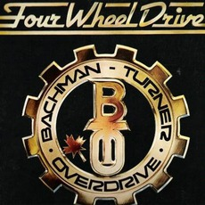 Four Wheel Drive mp3 Album by Bachman-Turner Overdrive