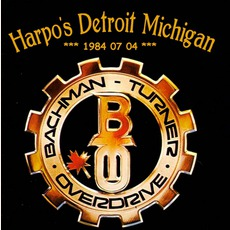Harpo's Detroit Michigan mp3 Album by Bachman-Turner Overdrive