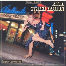 Street Action (Re-Issue) mp3 Album by Bachman-Turner Overdrive