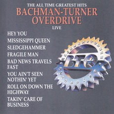 Greatest Hits Live mp3 Artist Compilation by Bachman-Turner Overdrive