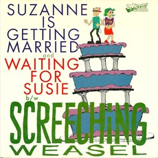 Suzanne Is Getting Married / Waiting For Susie