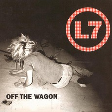 Off The Wagon mp3 Single by L7