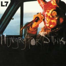 Hungry For Stink mp3 Album by L7