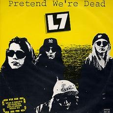 Pretend We're Dead mp3 Album by L7