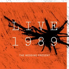 Live 1989 mp3 Live by The Wedding Present