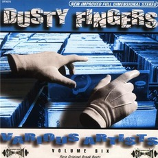 Dusty Fingers, Volume 6 by Various Artists