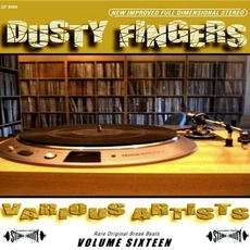 Dusty Fingers, Volume 16 by Various Artists