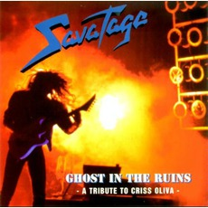 Ghost In The Ruins: A Tribute To Criss Oliva by Savatage