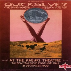At The Kabuki Theatre (Remastered) mp3 Live by Quicksilver Messenger Service