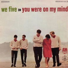 You Were On My Mind mp3 Album by We Five