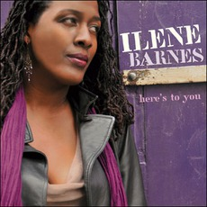Here's To You by Ilene Barnes