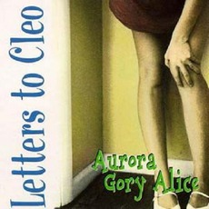 Aurora Gory Alice mp3 Album by Letters To Cleo
