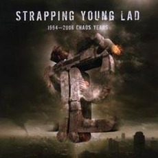 1994 - 2006 Chaos Years mp3 Artist Compilation by Strapping Young Lad