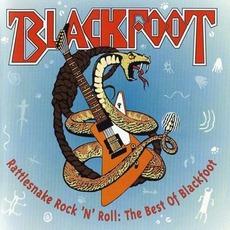 Rattlesnake Rock 'N' Roll: The Best Of Blackfoot mp3 Artist Compilation by Blackfoot