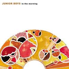 In The Morning by Junior Boys