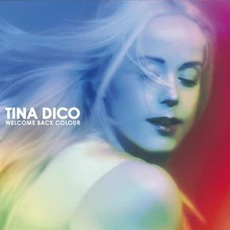 Welcome Back Colour mp3 Album by Tina Dico