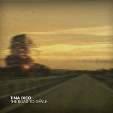 The Road To Gävle mp3 Album by Tina Dico