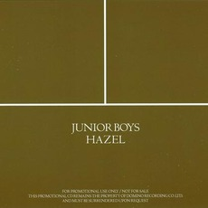 Hazel by Junior Boys