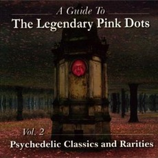 A Guide To, Volume 2: Psychedelic Classics And Rarities